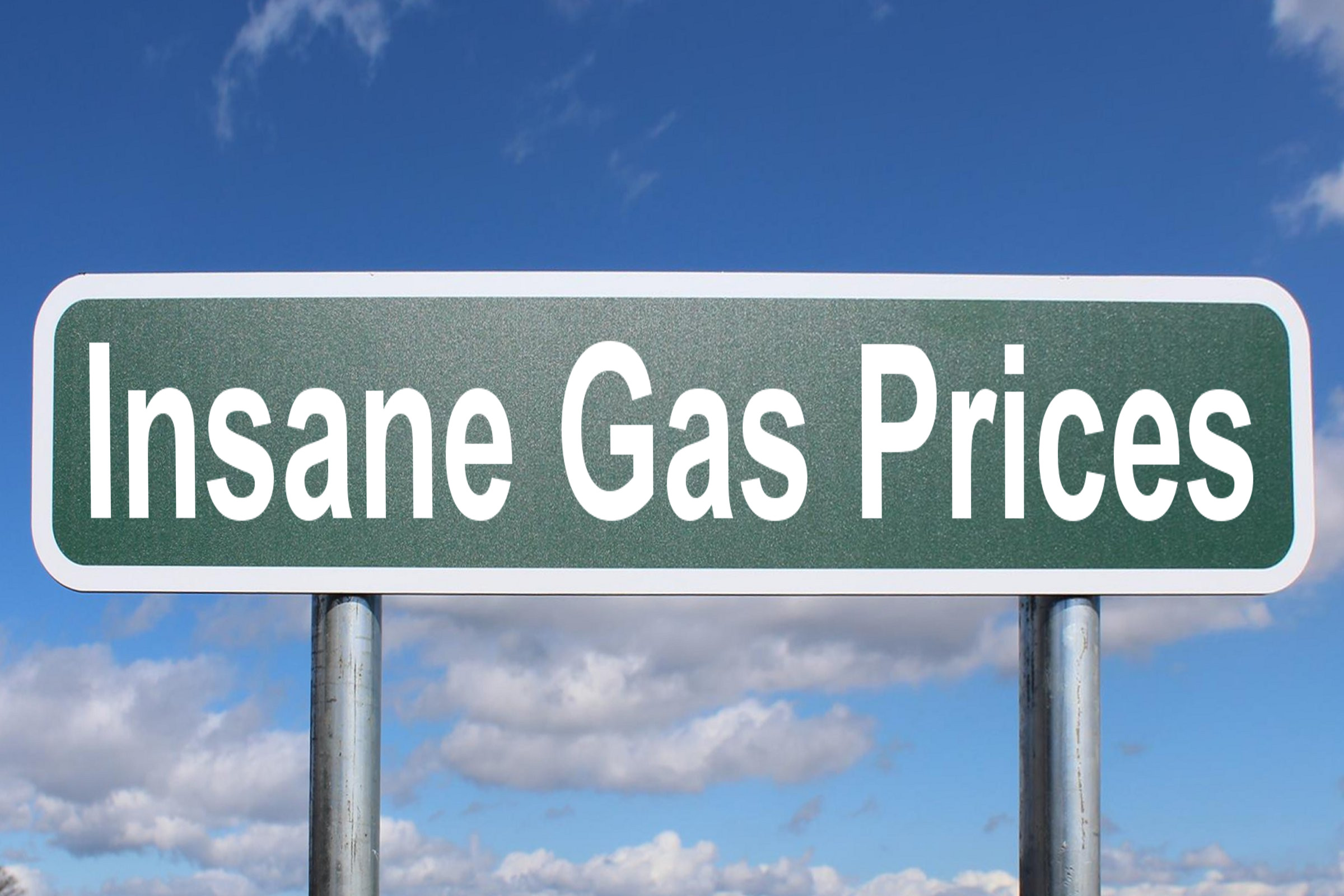 insane gas prices
