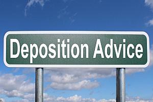 deposition advice